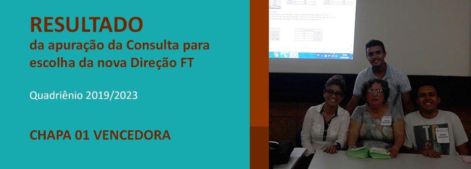 Resultado da apuração da Consulta para  escolha da nova Direção da FT