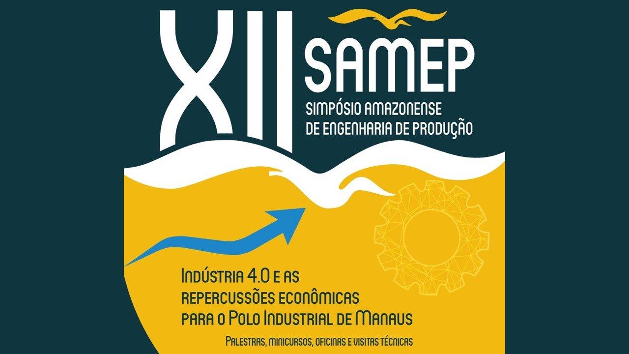 XII Simpósio Amazonense de Engenharia de Produção acontece na UFAM
