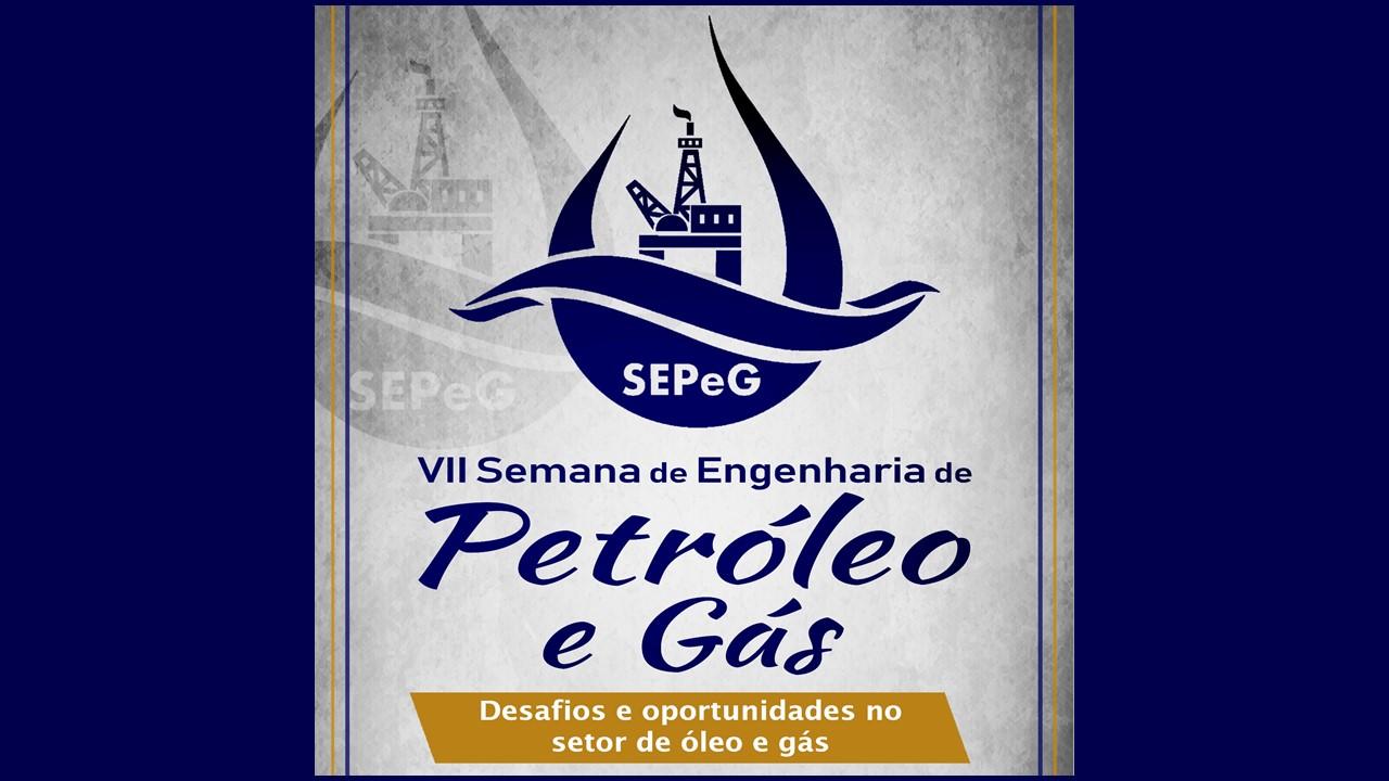VII Semana de Engenharia de Petróleo e Gás acontece em outubro