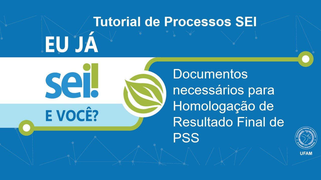 Como enviar a Documentação do Resultado Final do Processo Seletivo via SEI